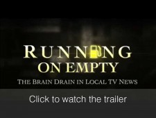Running on Empty: The Brain Drain in Local TV News  (2011)