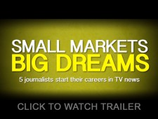 Small Markets Big Dreams: 5 Journalists Start Their Careers in TV News (2016)